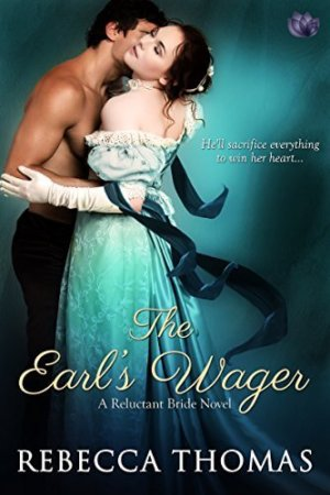 Edits Unleashed Giveaway The Earls Wager By Rebecca Thomas