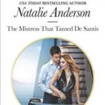 REVIEW: The Mistress That Tamed De Santis  by Natalie Anderson