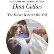 REVIEW: The Secret Beneath the Veil by Dani Collins