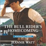 REVIEW: The Bull Rider's Homecoming by Jeannie Watt