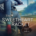 REVIEW: The Sweetheart Racket by Cheryl Ann Smith