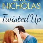 Spotlight & Giveaway: Twisted Up by Erin Nicholas