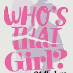 REVIEW: Who's That Girl? by Mhairi McFarlane