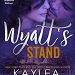 REVIEW: Wyatt's Stand by Kaylea Cross