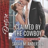 Spotlight & Giveaway: Claimed by the Cowboy by Sarah M. Anderson