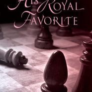 REVIEW: His Royal Favorite by Lilah Pace