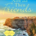 REVIEW: Now and Then Friends (Hartley-by-the-Sea) by Kate Hewitt