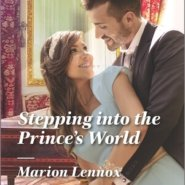 REVIEW: Stepping into the Prince's World by Marion Lennox