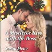 REVIEW: A Mistletoe Kiss with the Boss by Susan Meier