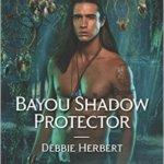 Spotlight & Giveaway: Bayou Shadow Protector by Debbie Herbert
