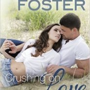 Spotlight & Giveaway: Crushing on Love by Melissa Foster