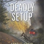 REVIEW: Deadly Setup by Annslee Urban