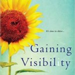 Spotlight & Giveaway: Gaining Visibility by Pamela Hearon