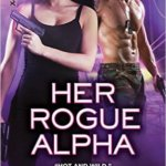 Spotlight & Giveaway: Her Rogue Alpha by Paige Tyler