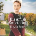 REVIEW: His Amish Sweetheart by JoAnn Brown