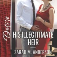 REVIEW: His Illegitimate Heir  by Sarah M. Anderson