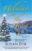 Spotlight & Giveaway: Holiday in Your Heart by Susan Fox