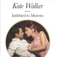 REVIEW: Indebted to Moreno by Kate Walker