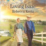 REVIEW: Loving Isaac  by Rebecca Kertz