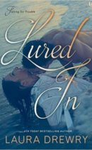 Spotlight & Giveaway: Lured In by Laura Drewry
