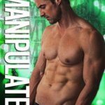 REVIEW: Manipulated by Cari Quinn and Taryn Elliott