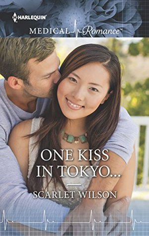 One-Kiss-in-Tokyo...by-Scarlet-Wilson