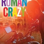 Spotlight & Giveaway: Roman Crazy by Alice Clayton and Nina Bocci