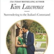 REVIEW: Surrendering to the Italian's Command by Kim Lawrence