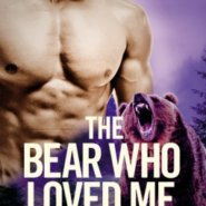 REVIEW: The Bear Who Loved Me by Kathy Lyons