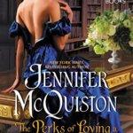 Spotlight & Giveaway: The Perks of Loving a Scoundrel by Jennifer McQuiston