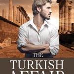 Spotlight & Giveaway: The Turkish Affair by J. Arlene Culiner