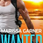 REVIEW: Wanted by Marissa Garner
