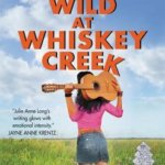 REVIEW: Wild at Whiskey Creek by Julie Anne Long