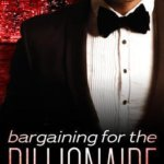 REVIEW: Bargaining with the Billionaire by JM Stewart