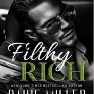 REVIEW: Filthy Rich by Raine Miller