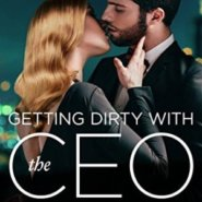 REVIEW: Getting Dirty with the CEO by Mia Sosa