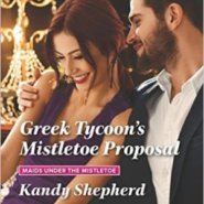 REVIEW: Greek Tycoon's Mistletoe Proposal by Kandy Shepherd