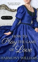 Spotlight & Giveaway: How to Play the Game of Love by Harmony Williams