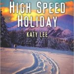 REVIEW: High Speed Holiday by Katy Lee