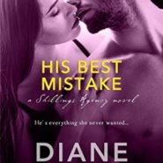 Spotlight & Giveaway: His Best Mistake by Diane Alberts