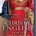 REVIEW: How to Train Your Highlander by Christy English