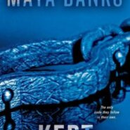REVIEW: Kept by Maya Banks