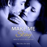 Spotlight & Giveaway: Make Me Stay by Rebecca Brooks