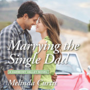 REVIEW: Marrying the Single Dad by Melinda Curtis