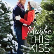 REVIEW: Maybe This Kiss by Jennifer Snow