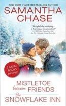 Spotlight & Giveaway: Mistletoe Between Friends & The Snowflake Inn by Samantha Chase
