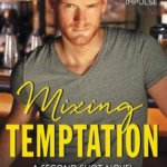 REVIEW: Mixing Temptation by Sara Jane Stone