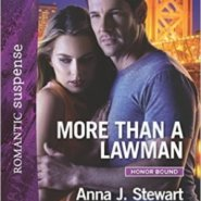 Spotlight & Giveaway: More Than a Lawman by Anna J. Stewart