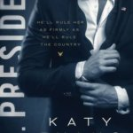 REVIEW: Mr. President by Katy Evans