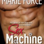 REVIEW: Sex Machine by Marie Force